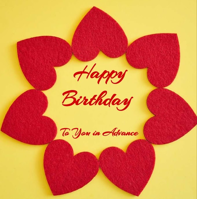 Happy Birthday in Advance | Happy Birthday Images in  advance