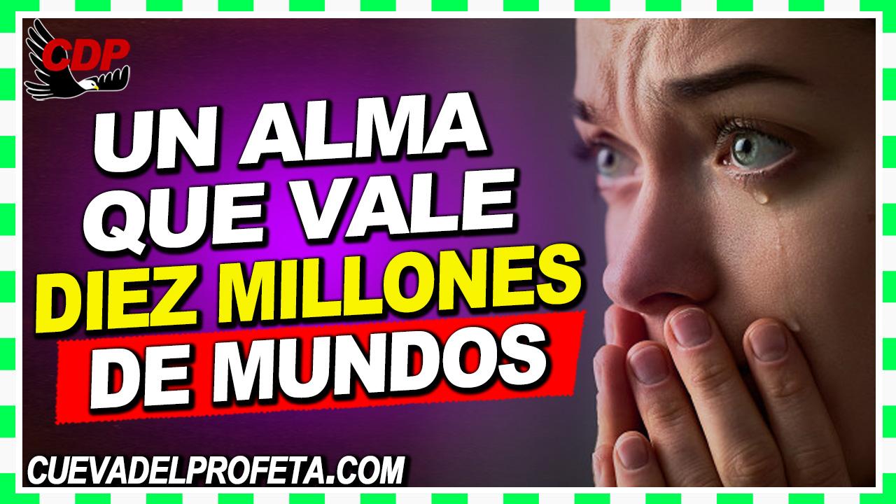 Un alma que vale diez millones de mundos - William Branham en Español