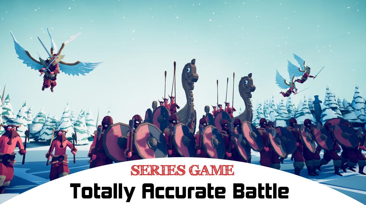 Danh sách Series Game Totally Accurate Battle bao gồm đầy đủ các phiên bản được phát hành trên nền tảng máy tính (PC)