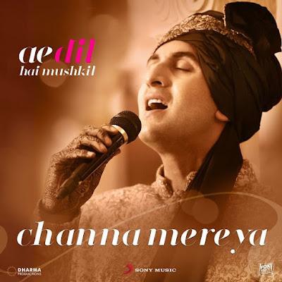 Channa Mereya - Ae Dil Hai Mushkil (2016)