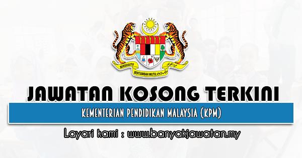 Jawatan Kosong 2021 di Kementerian Pendidikan Malaysia (KPM)