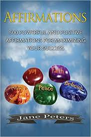 The Truth About Affirmations and Your Success!