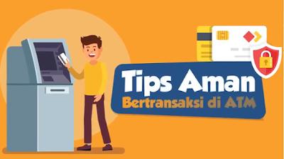 Tips dan Cara Aman Transaksi Lewat ATM