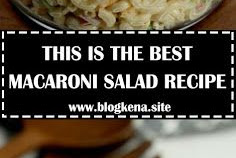 THIS IS THE BEST MACARONI SALAD RECIPE