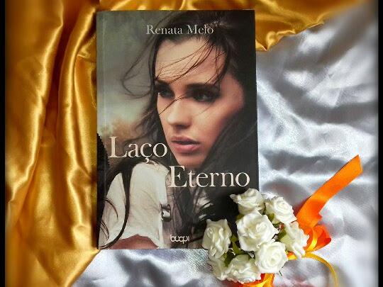 Resenha: Laço Eterno - Renata Melo