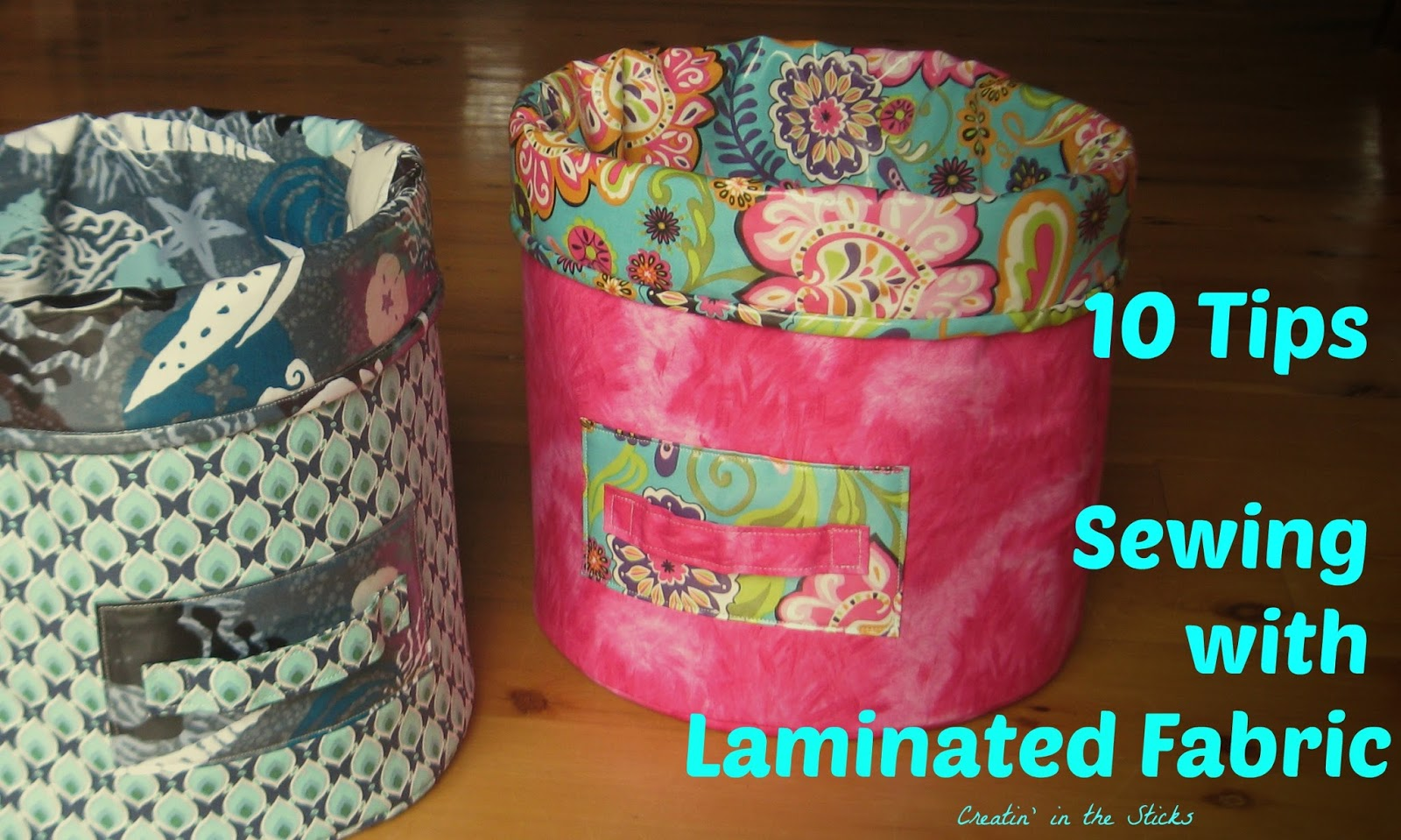 http://createinthesticks.blogspot.com/2013/07/laminated-fabric-10-tips.html
