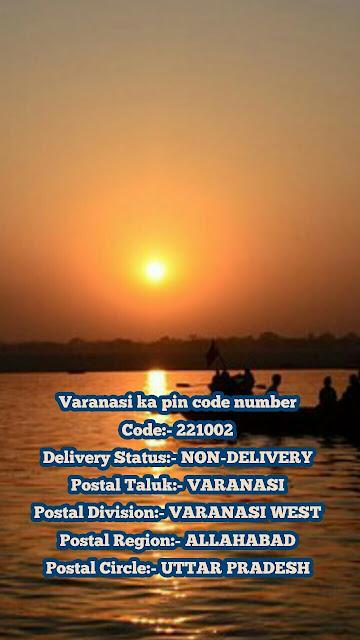 Banaras ka Pin Code Number, Uttar Pradesh, Varanasi Postal Code