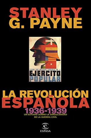 La revolución española (1936-1939): Un estudio sobre la singularidad de la Guerra Civil
