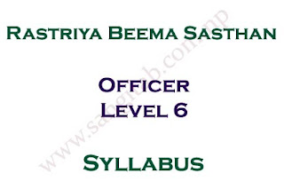 Rastriya Beema Sansthan Syllabus Officer Level 6