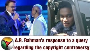 Music Director A.R. Rahman's response to a query regarding the copyright controversy