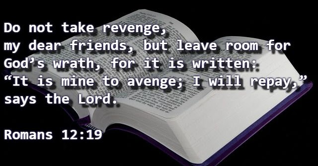 Bible Verses About Seeking Revenge, Justice and Anger