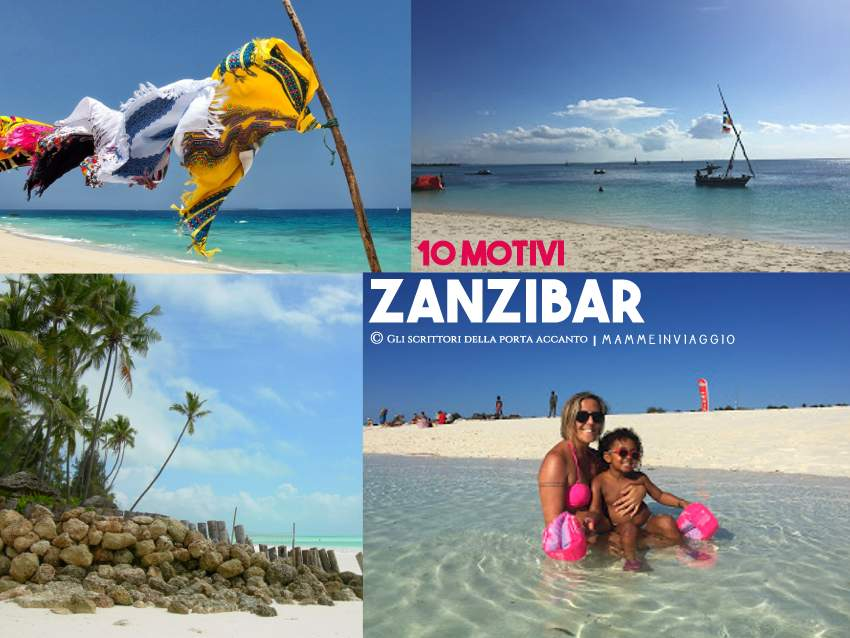 Zanzibar: 10 motivi per visitarla con i bambini - Viaggi, Gli scrittori della porta accanto