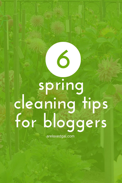 6 tips for cleaning up your blog this spring. | arelaxedgal.com