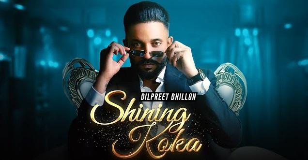 Shining Koka Lyrics - Dilpreet Dhillon