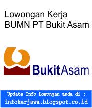 Lowongan Kerja BUMN PT Bukit Asam Tbk