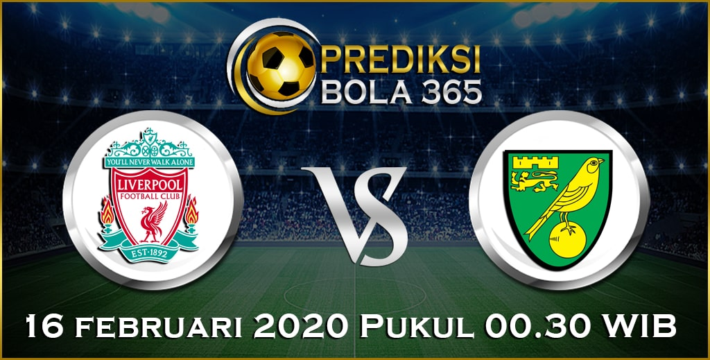 Prediksi Skor Bola Norwich vs Liverpool 16 February 2020