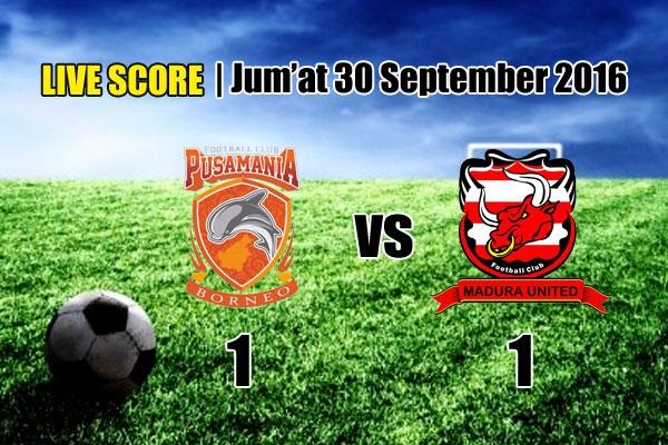 Hasil Madura United vs Pusamania Borneo