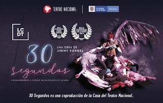 30 SEGUNDOS | Teatro Nacional