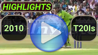 2010 T20I Cricket Matches Highlights Videos