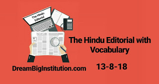 The Hindu Editorial With Important Vocabulary (13-8-18)
