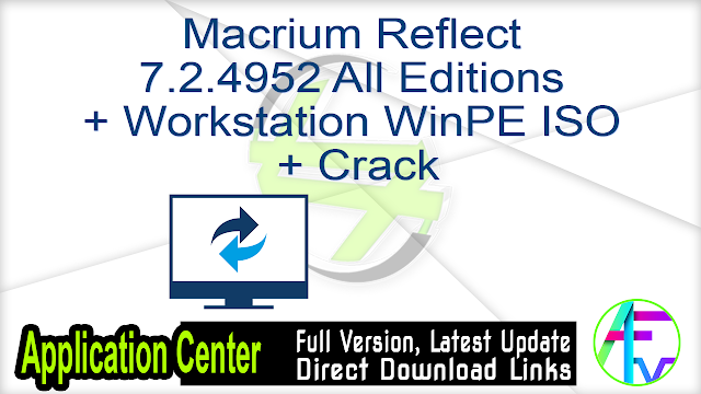 Macrium Reflect 7.2.4952 All Editions + Workstation WinPE ISO + Crack