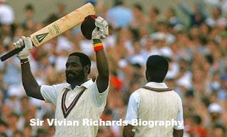 Biography of Sir Vivian Richards