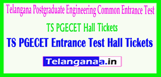 Telangana TS PGECET TSPGECET 2018 Hall Tickets Download