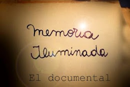 Memoria iluminada: el documental