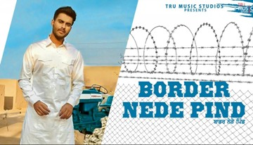 Border Nede Pind Lyrics - Romey Maan