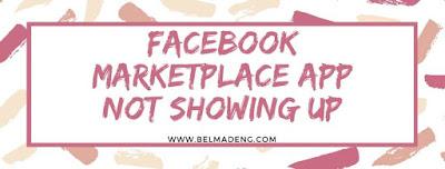 Facebook Marketplace App Not Showing Up - Facebook Marketplace Desktop