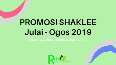 Promosi Shaklee Julai - Ogos 2019