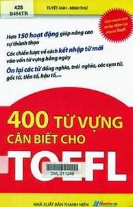 400 Từ Vựng Cần Biết Cho TOEFL - Tuyết Anh