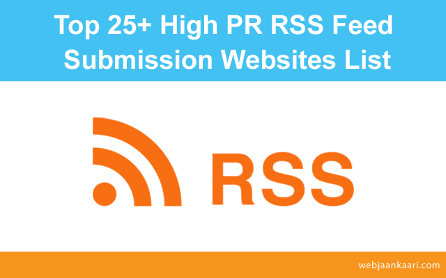 Top best free RSS Feed Submission websites,free High DA & PR RSS Feed Submission websites, best RSS Feed Submission sites, top RSS Feed Submit