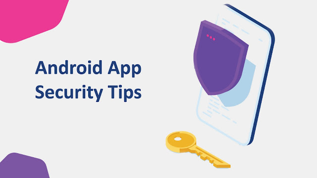 Android app security tips