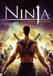 Ninja o Guerreiro Imortal – Legendado (2014)