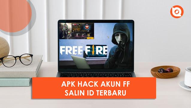 Apk Hack Akun FF Dengan Salin ID