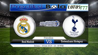 Prediksi Skor Real Madrid vs Tottenham Hotspur 30 Juli 2019