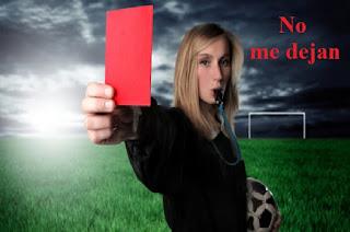 arbitros-futbol-no-me-dejan