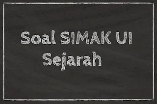 Soal SIMAK UI 2018 SEJARAH (SOAL A)