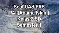 soal agama islam kelas 2 sd semester 1
