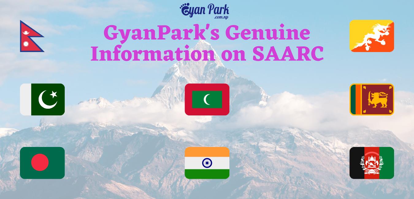 Information on SAARC, Genuine Information GyanPark