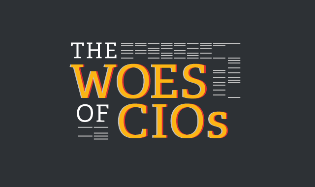 The Woes of the CIOs
