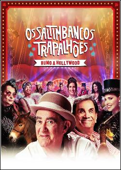 Os Saltimbancos Trapalhões - Rumo a Hollywood Dublado