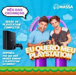 Promoção Dia das Crianças 2020 Massa FM PS4 - Eu Quero Meu Playstation