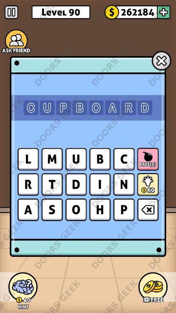 The answer for Escape Room: Mystery Word Level 90 is: CUPBOARD
