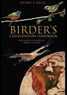 Birder's Conservation Handbook- 100 North American Birds at Risk