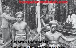 Sejarah Bangsa Indonesia Sebelum Masa Penjajahan