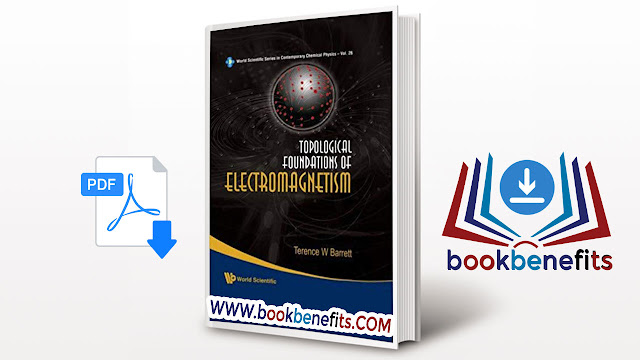 Topological Foundations of Electromagnetism pdf
