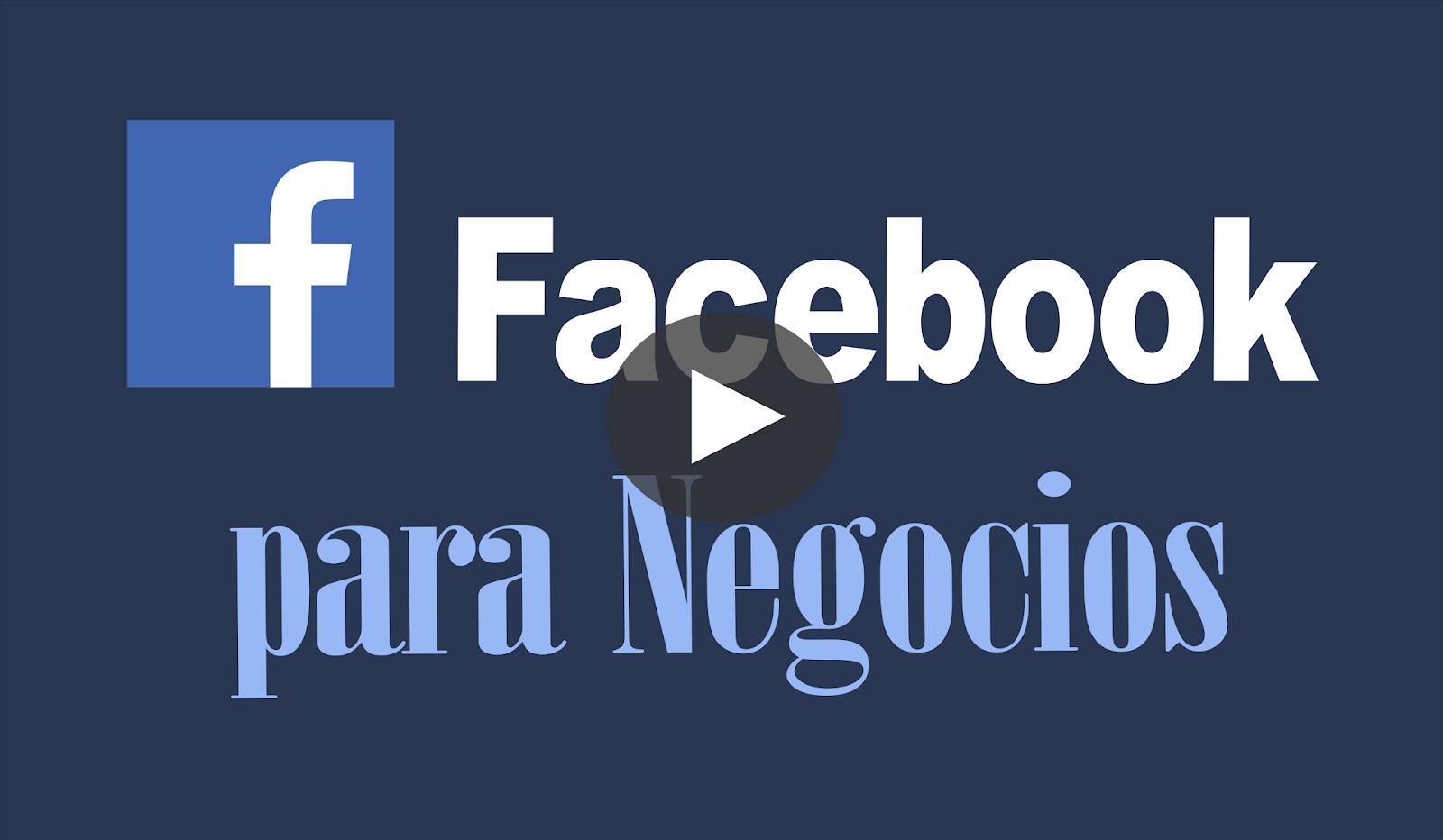 Cómo usar Facebook para Negocios