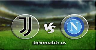 مشاهدة مباراة نابولي ويوفنتوس بث مباشر اليوم 26-01-2020 في الدوري الايطالي